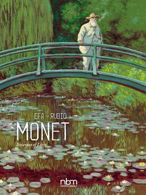 Monet: Nomad Of Light by Efa Rubio