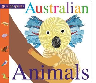 Australian Animals: Alphaprints by Roger Priddy