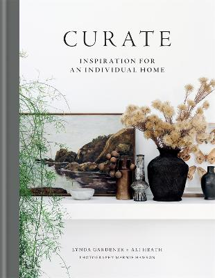 Curate: Inspiration for an Individual Home book
