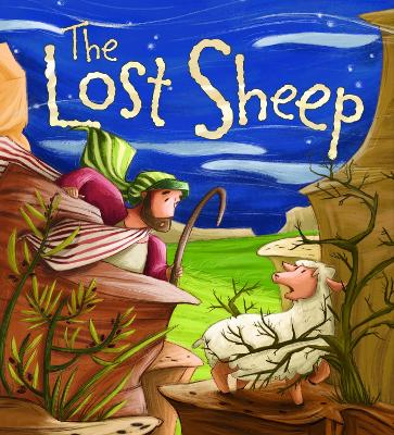 My First Bible Stories (Stories Jesus Told): The Lost Sheep by Simona Sanfilippo