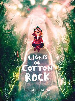 Lights on Cotton Rock by David Litchfield