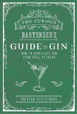 Curious Bartender's Guide to Gin book