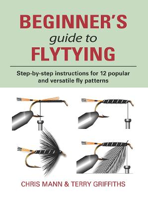 Beginner's Guide to Flytying by Chris Mann