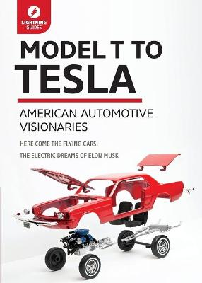 Model T to Tesla by Lightning Guides