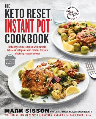 Keto Reset Instant Pot Cookbook by Mark Sisson