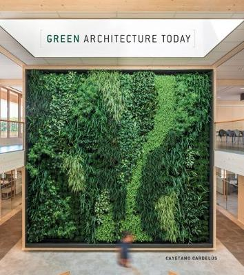 Green Architecture Today: 2018 book