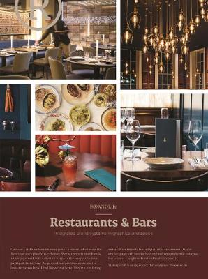 BRANDLife Restaurants & Bars: Integrated brand systems in graphics and space by