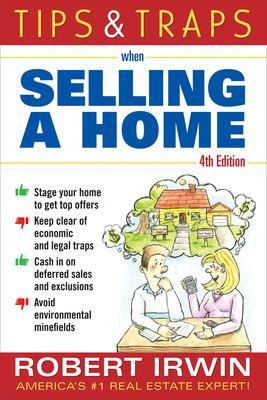 Tips and Traps When Buying a Home by Robert Irwin