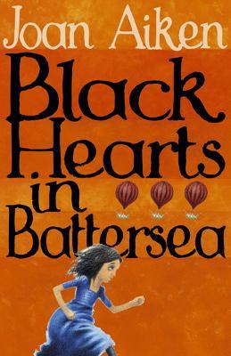 Black Hearts in Battersea by Joan Aiken