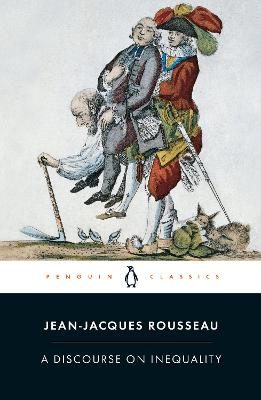A Discourse on Inequality by Jean Jacques Rousseau