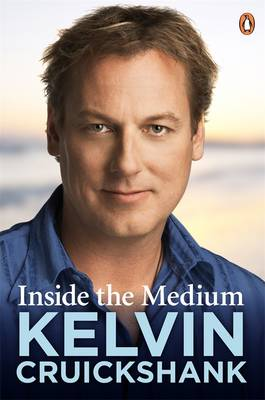 Inside The Medium by Kelvin Cruickshank