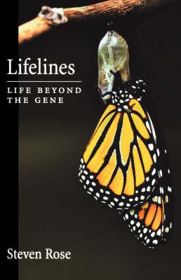 Lifelines by Steven P R Rose