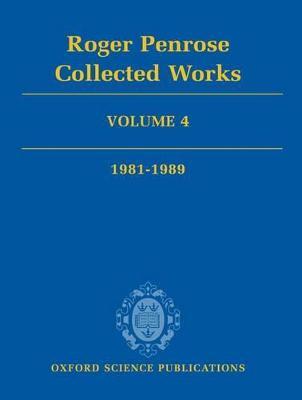 Roger Penrose: Collected Works by Roger Penrose