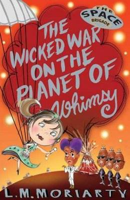 Wicked War on the Planet of Whimsy book