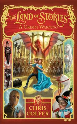 Land of Stories: A Grimm Warning book