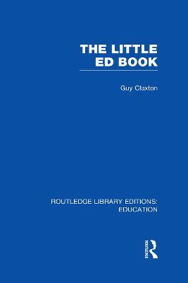 The Little Ed Book by Guy Claxton