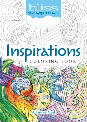 BLISS Inspirations Coloring Book by Adrienne Noel