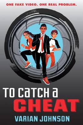 To Catch a Cheat: A Jackson Greene Novel by Varian Johnson