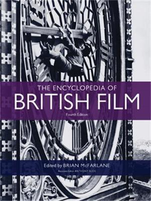 The Encyclopedia of British Film by Brian McFarlane