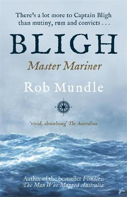 Bligh by Rob Mundle