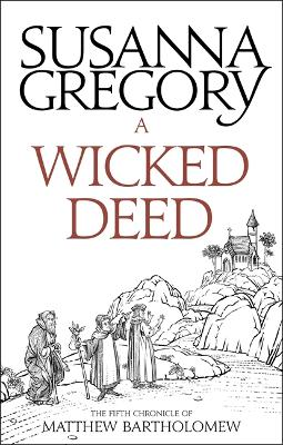 A Wicked Deed by Susanna Gregory
