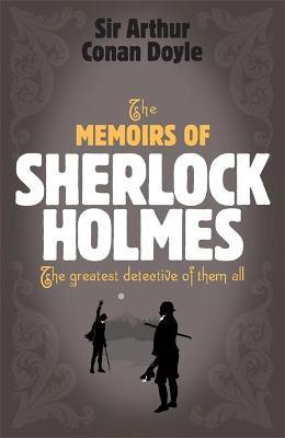 Sherlock Holmes: The Memoirs of Sherlock Holmes (Sherlock Complete Set 4) book
