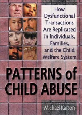 Patterns of Child Abuse by Michael Karson