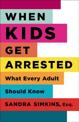 When Kids Get Arrested by
