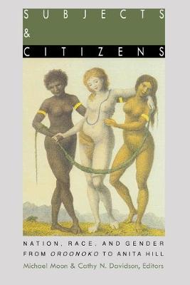 Subjects and Citizens by Michael Moon