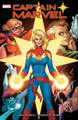 Captain Marvel: Ms. Marvel - A Hero Is Born by Gerry Conway