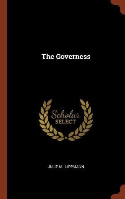 Governess by Julie M Lippmann