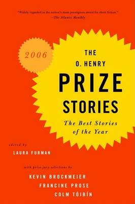 O. Henry Prize Stories 2006 by LAURA FURMAN