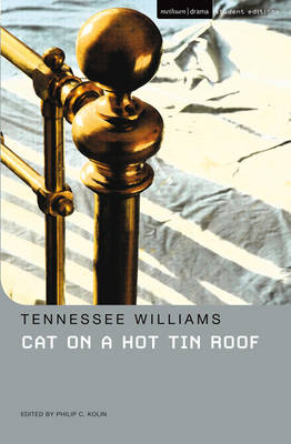 """""""Cat on a Hot Tin Roof"""" by Tennessee Williams"""