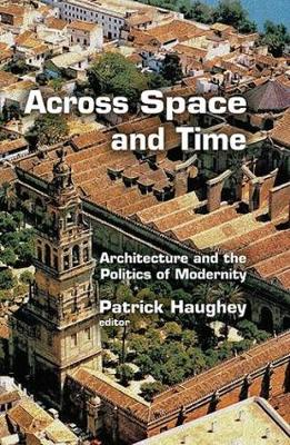 Across Space and Time by Patrick Haughey