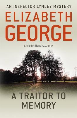 Traitor to Memory by Elizabeth George