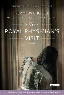 The Royal Physician's Visit by Per Olov Enquist