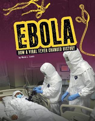 Ebola by Mark L Lewis