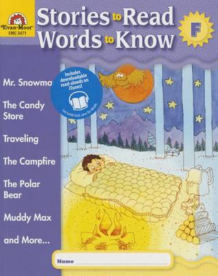 Stories to Read - Words to Know, Book F by Evan Moor