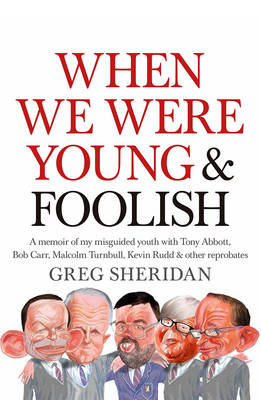 When We Were Young and Foolish book
