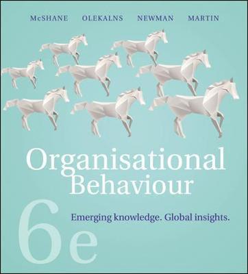 Pack Organisational Behaviour 6e (includes Connect, LearnSmart) by Steven McShane