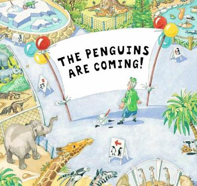 The Penguins Are Coming! by Meg McKinlay
