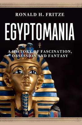 Egyptomania by Ronald H. Fritze