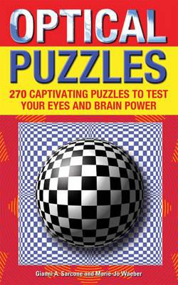 Optical Puzzles by Gianni A. Sarcone