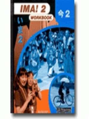 Ima! 2 Workbook by Sue Burnham