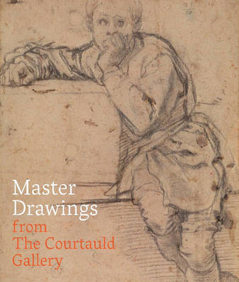 Master Drawings from the Courtauld Gallery by Stephanie Buck