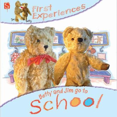 Betty And Jim Go To School by Margot Channing