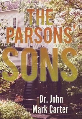 The Parsons' Son by John Mark Carter
