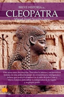 Breve Historia de Cleopatra by Miguel Angel Novillo Lopez