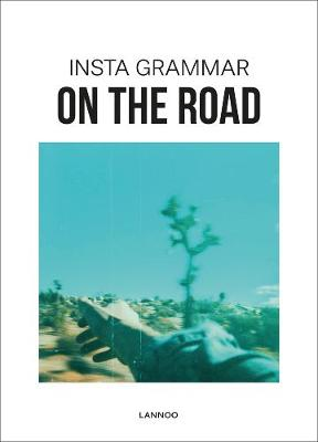 Insta Grammar: On the Road by Irene Schampaert