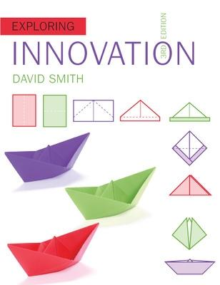 Exploring Innovation by David Smith